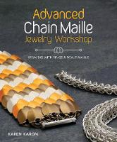 Advanced Chain Maille Jewelry...