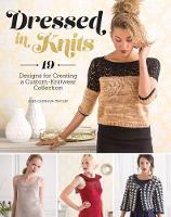 Dressed in Knits: 19 Designs for...