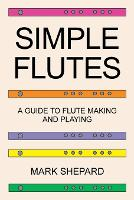 Simple Flutes: A Guide to Flute ...