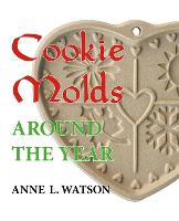 Cookie Molds Around the Year: An...