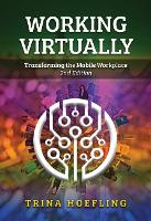 Working Virtually: Transforming the...