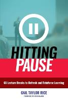 Hitting Pause: 65 Lecture Breaks to...