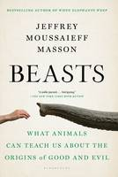 Beasts: What Animals Can Teach Us...