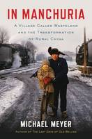 In Manchuria: A Village Called...