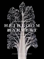 Heirloom Harvest: Modern...