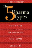 The Five Dharma Types: Vedic Wisdom...