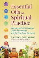 Essential Oils in Spiritual Practice:...