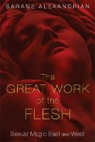 The Great Work of the Flesh: Sexual...