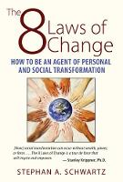 The 8 Laws of Change: How to be an...