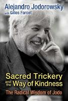 Sacred Trickery and the Way of...