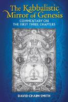 The Kabbalistic Mirror of Genesis: A...