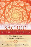 Sacred Relationships: The Practice of...