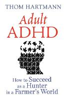 Adult ADHD: How to Succeed as a ...