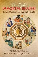 The Eight Immortal Healers: Taoist...