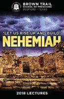 Let Us Rise Up and Build: Nehemiah:...