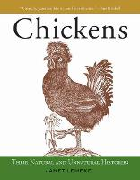 Chickens: Their Natural and Unnatural...