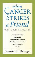 When Cancer Strikes a Friend: What to...