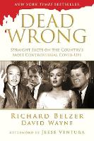 Dead Wrong: Straight Facts on the...