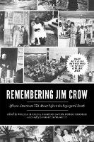 Remembering Jim Crow: African...