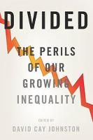 Divided: The Perils of Our Growing...