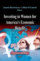 Investing in Women for America's Economic Benefit