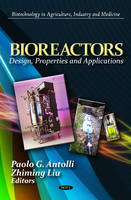 Bioreactors: Design, Properties, and...