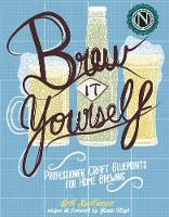 Brew it Yourself: Professional Craft...