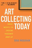 Art Collecting Today: Market Insights...