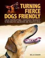 Turning Fierce Dogs Friendly: Using...