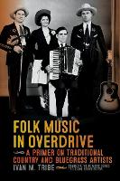 Folk Music in Overdrive: A Primer on...