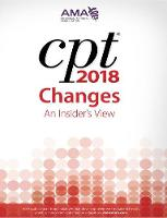 CPT (R) Changes 2018: An Insider's View