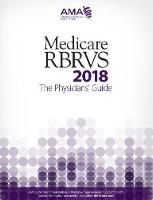 Medicare RBRVS 2018: The Physicians'...
