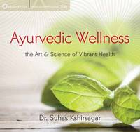 Ayurvedic Wellness: The Art and...