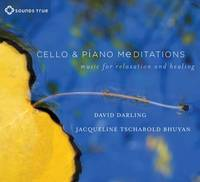 Cello and Piano Meditations: Music ...