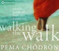 Walking the Walk: Putting the...