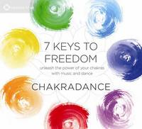 7 Keys to Freedom: A Dance Journey to...