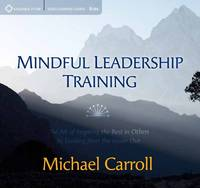 Mindful Leadership Training: The Art...
