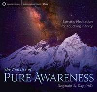 The Practice of Pure Awareness:...
