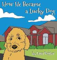 How He Became a Lucky Dog