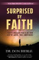 Surprised by Faith: A Skeptic...