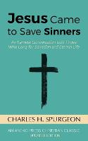 Jesus Came to Save Sinners: An ...