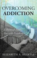 Overcoming Addiction: A Biblical Path...