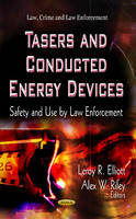 Tasers & Conducted Energy Devices:...