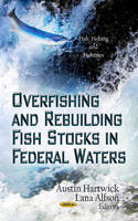Overfishing and Rebuilding Fish ...