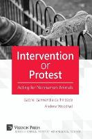 Intervention or Protest: Acting for...