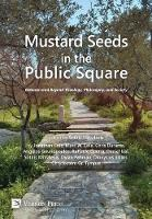 Mustard Seeds in the Public Square:...