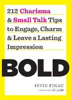 Bold: 212 Charisma and Small Talk ...