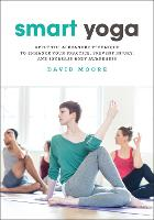 Smart Yoga: Apply the Alexander...