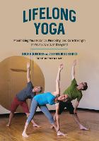 Lifelong Yoga: Maximizing Your...