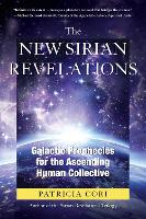 The New Sirian Revelations: Galactic...